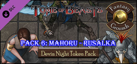 Fantasy Grounds - Devin Night Tome of Beasts 6: Mahoru - Rusalka (Token Pack)