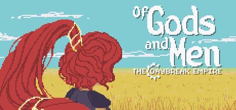 Teaser image for Of Gods and Men: The Daybreak Empire