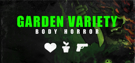 Garden Variety Body Horror - Rare Import on Steam