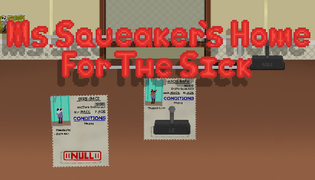 Ms. Squeaker's Home for the Sick