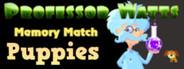 Professor Watts Memory Match: Puppies