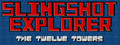 Slingshot Explorer: The Twelve Tower-game