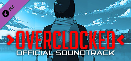 Overclocked - Official Soundtrack