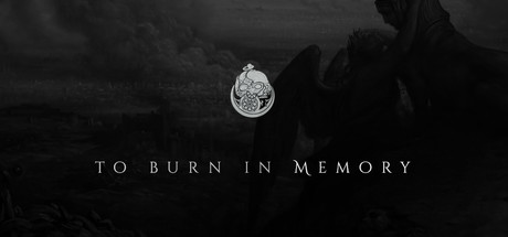 To Burn in Memory (Anniversary Edition)