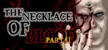 The Necklace Of Blood Part II