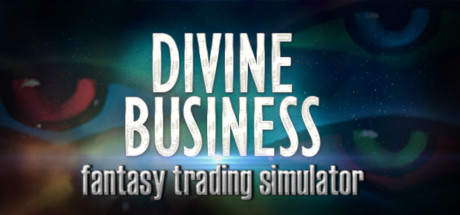 Divine Business: Fantasy Trading Simulator