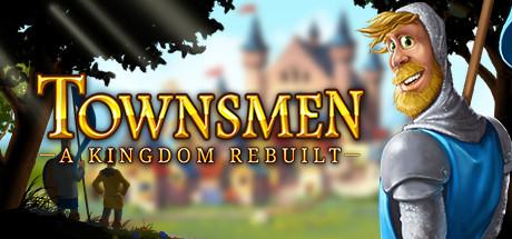 Townsmen - A Kingdom Rebuilt cover art
