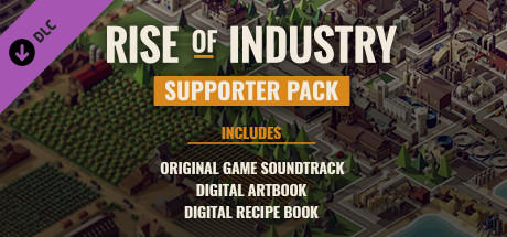 Rise of Industry – Supporter Pack