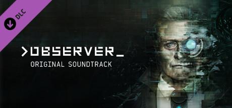 Observer - Soundtrack