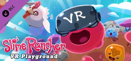Slime Rancher: VR Playground