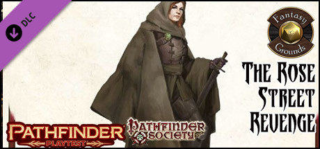 Fantasy Grounds - Pathfinder Playtest - The Rose Street Revenge (PFRPG2)