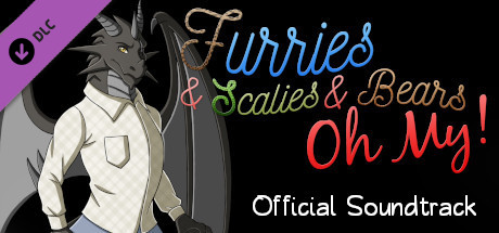 Furries & Scalies & Bears OH MY!: Original Soundtrack