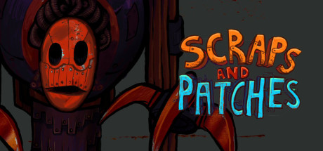 Scraps and Patches