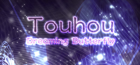 Touhou: Dreaming Butterfly   东方蝶梦志