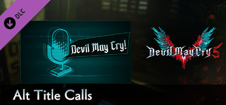 Devil May Cry 5 - Alt Title Calls