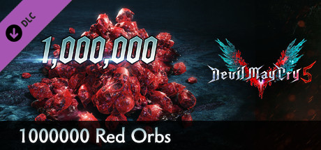 Devil May Cry 5 - 1000000 Red Orbs