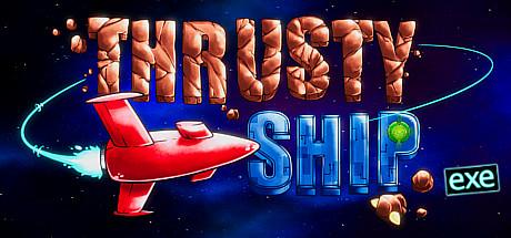 Thrusty Ship