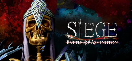 Siege - Battle of Ashington