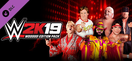 WWE 2K19 - WOOOOO! Edition Pack