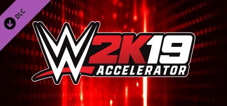 WWE 2K19 - Accelerator
