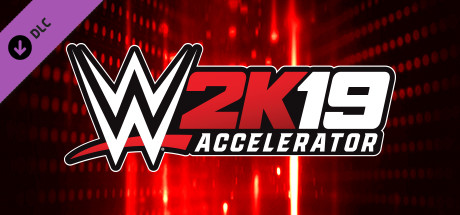 WWE 2K19 - Accelerator on Steam