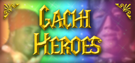 Gachi Heroes cover art