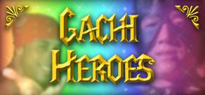 Gachi Heroes cover art