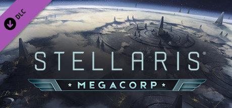 Stellaris: MegaCorp