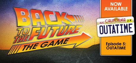 Back to the Future: Ep 5 - OUTATIME Thumbnail