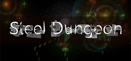 Steel Dungeon 钢铁地牢