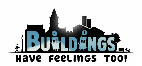 Growing Up On Easy Street Has Its Own >> Buildings Have Feelings Too On Steam