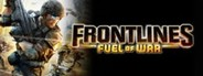 Frontlines™: Fuel of War™