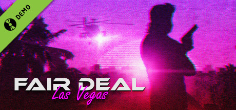 Fair Deal: Las Vegas Demo