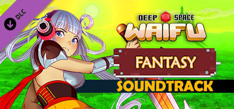 Deep Space Waifu: Fantasy - Soundtrack