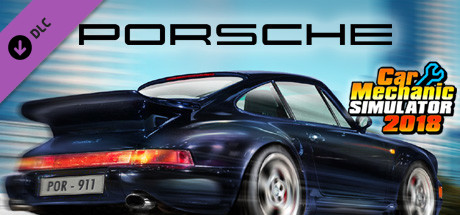 Car Mechanic Simulator 2018 - Porsche DLC on Steam