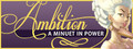 Ambition: A Minuet in Power-game