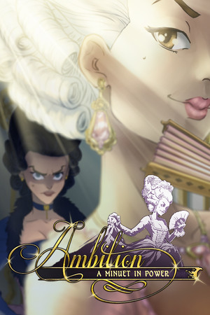 Ambition: A Minuet in Power poster image on Steam Backlog