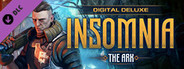 INSOMNIA: The Ark - Deluxe Edition