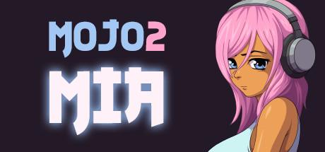 Mojo 2: Mia