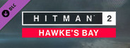 HITMAN™ 2 - Hawke's Bay