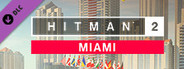 HITMAN™2 - Miami