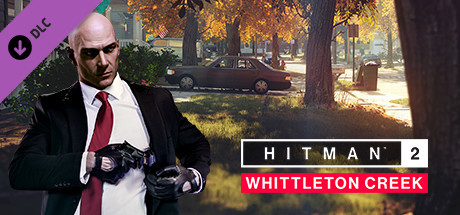 HITMAN2 - Whittleton Creek