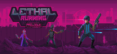 Lethal Running: Prologue on Steam
