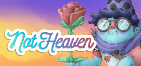 Not Heaven