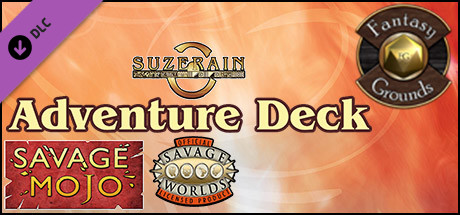 Fantasy Grounds - Savage Suzerain Adventure Deck (Savage Worlds)