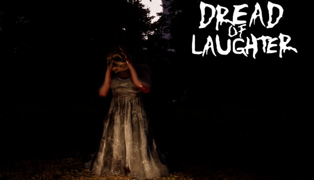 Download Dread of Laughter free download