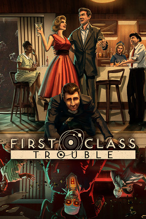 First Class Trouble poster image on Steam Backlog