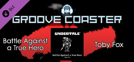 Groove Coaster - Battle Against a True Hero on Steam