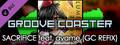 Groove Coaster - SACRIFICE feat. ayame (GC REFIX)