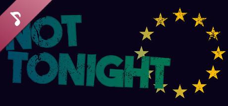 Not Tonight (Original Soundtrack)
